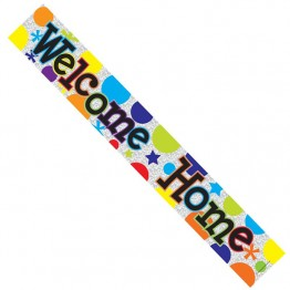 'Welcome Home', Foil Banner