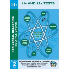 11+ Preparation For 11+ & 12+ Tests, Non Verbal Reasoning Multi Choice Book 2